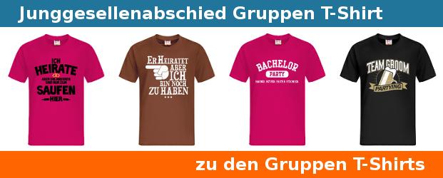 Junggesellenabschied Gruppen T Shirts. Motive U0026 Sprüche